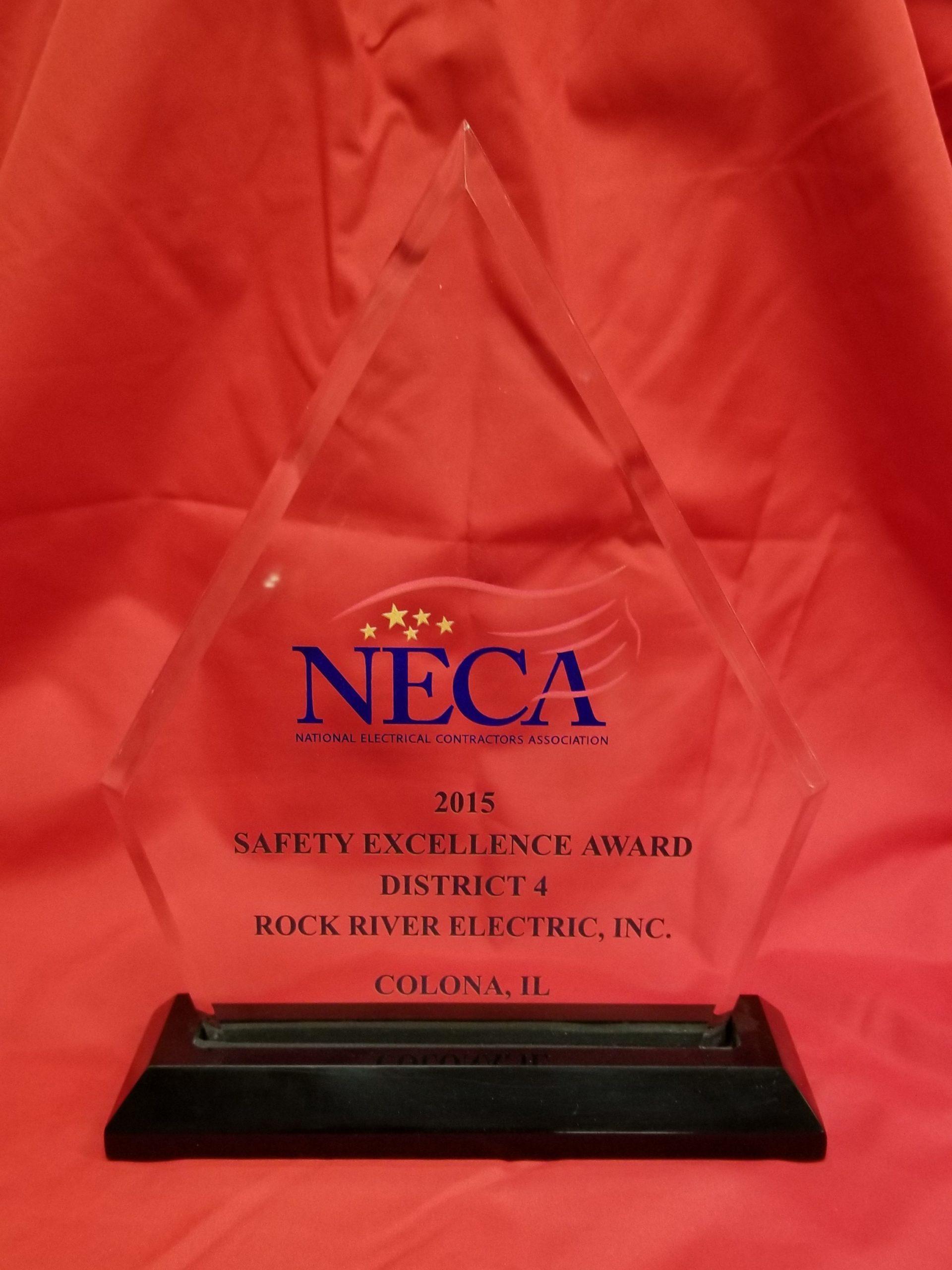 2015 NECA Safety Excellence Award & Zero Injury Award